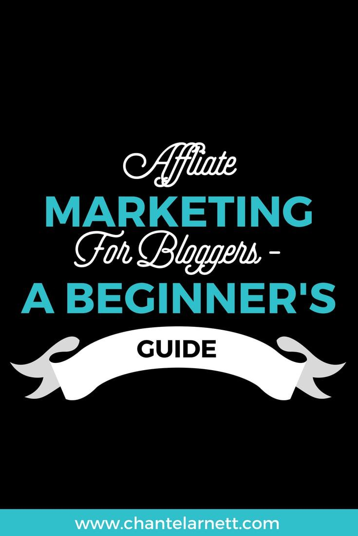 Affiliate Marketing for Bloggers - A Beginner's Guide