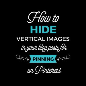 How to Hide a Vertical Image for Pinterest