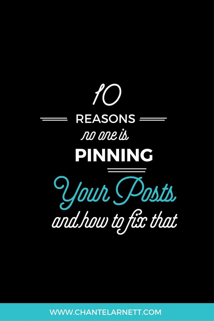 10 Reasons No One Is Pinning Your Post and How to Fix That
